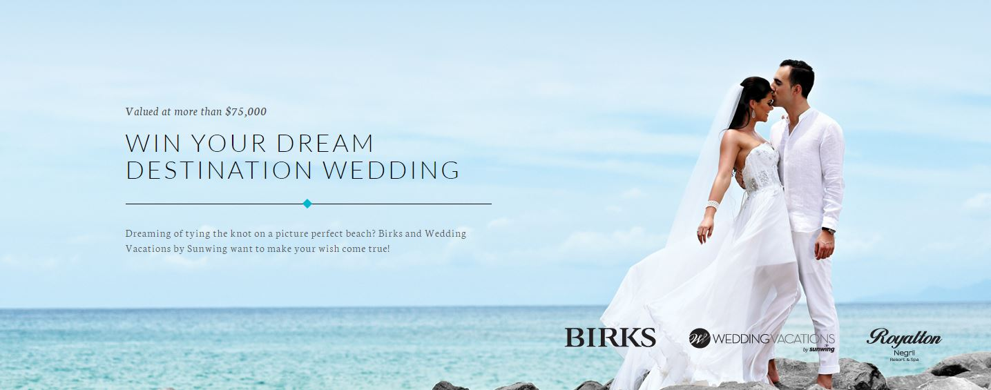 Enter The Birks Contest For A Chance To Win Your All Expenses Paid Dream Destination Wedding