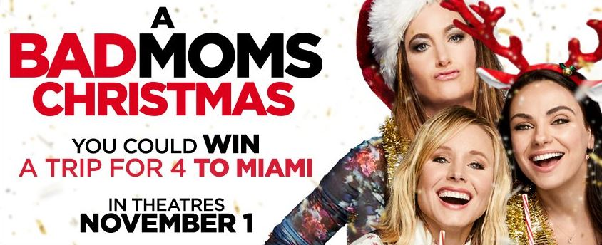 landmark cinemas a bad moms christmas contest win a trip for 4 to miami