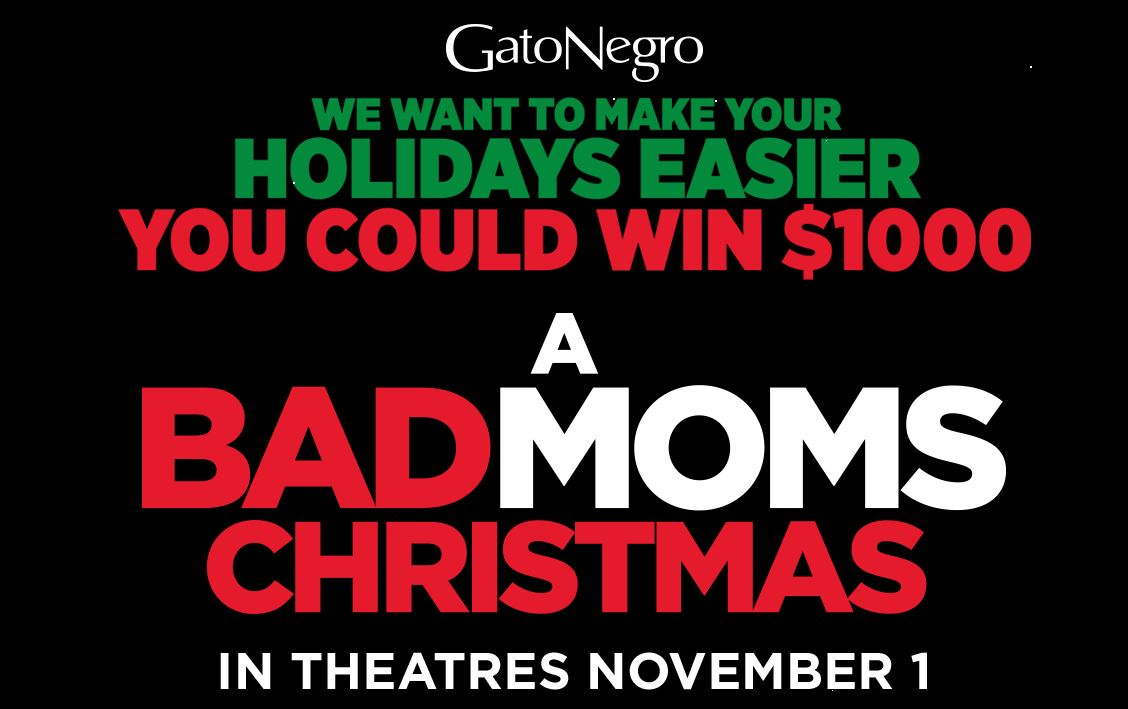 gato negro a bad moms christmas holiday contest win 1000 dollars