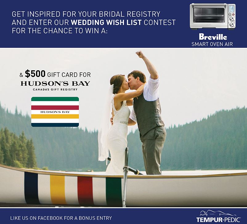 tempur pedic wedding wish list contest win a 500 hudson s bay gift