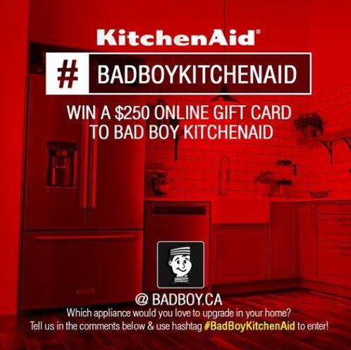 Lastman S Bad Boy Kitchenaid Contest Win A 250 Digital Gift Card